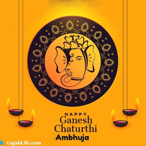 Ambhuja happy ganesh chaturthi 2020 images, pictures, cards and quotes