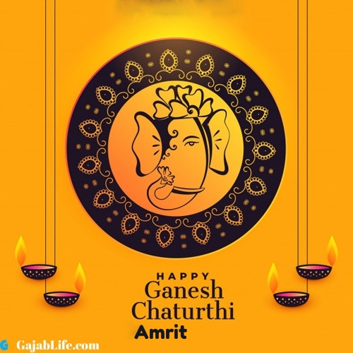 Amrit happy ganesh chaturthi 2020 images, pictures, cards and quotes
