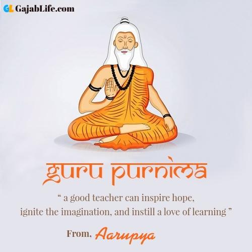 Happy guru purnima aarupya wishes with name
