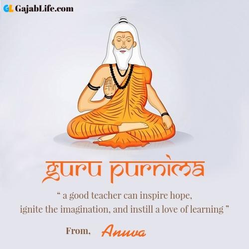 Happy guru purnima anuva wishes with name