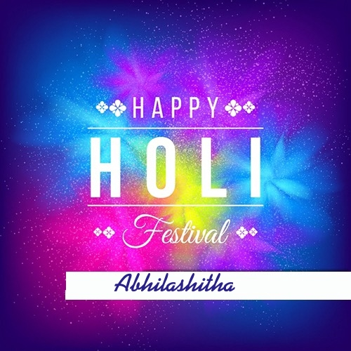 Abhilashitha happy holi 2020 cards images