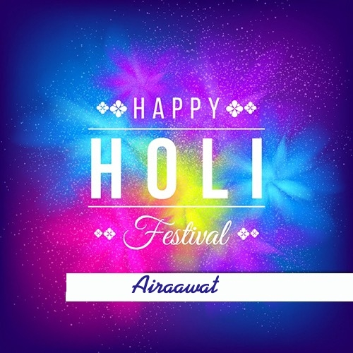 Airaawat happy holi 2020 cards images