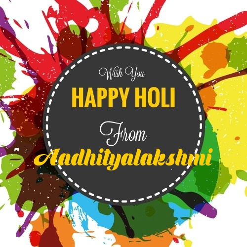 Aadhityalakshmi happy holi images with quotes with name download