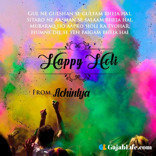 Happy holi achintya wishes, images, photos messages, status, quotes