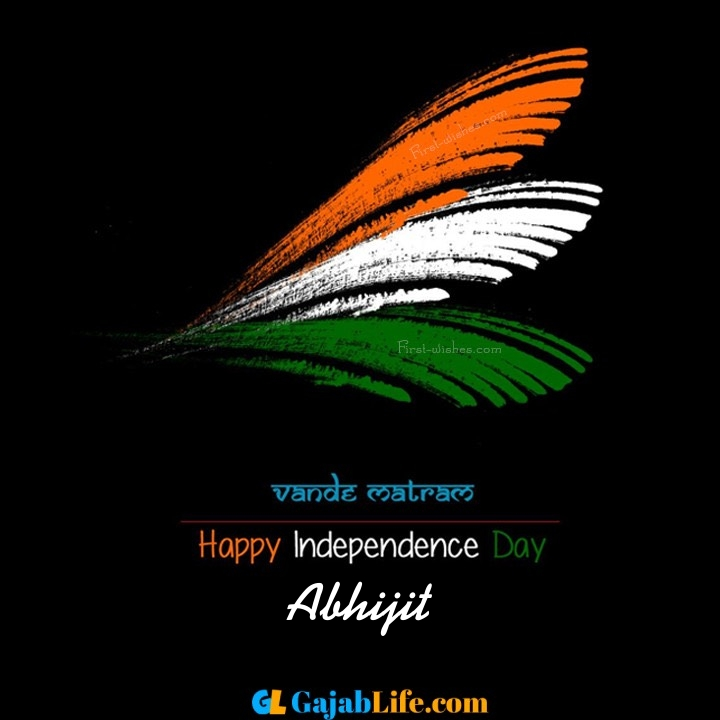 Abhijit happy independence day images, independence day wallpaper