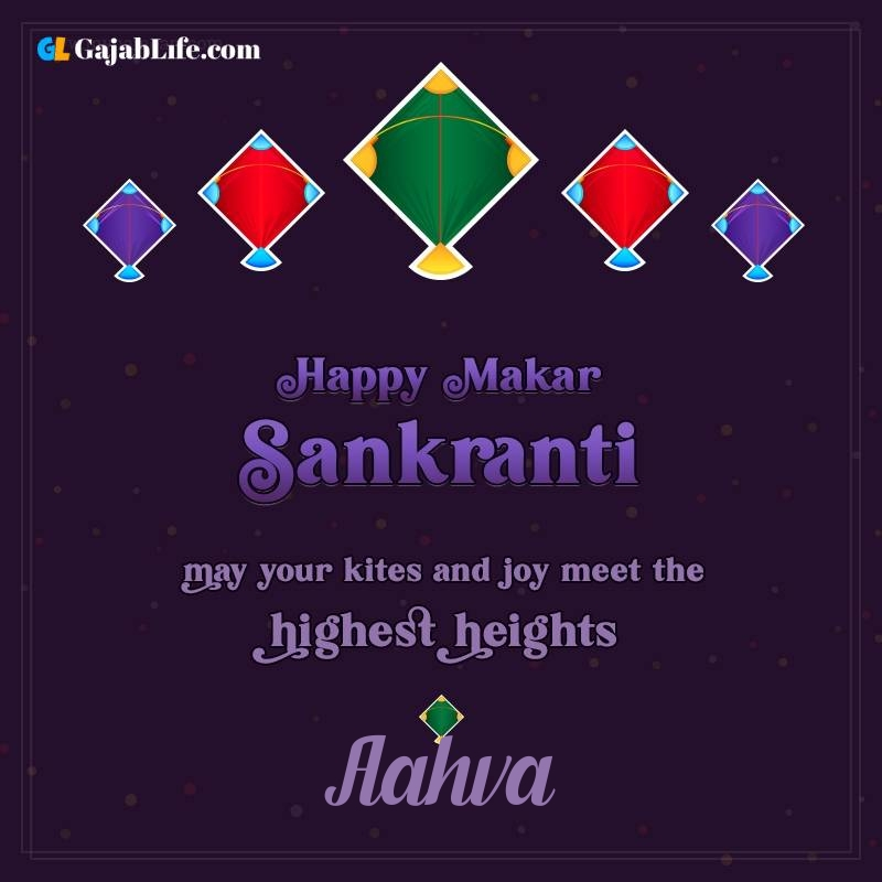 Happy makar sankranti aahva 2021 images wishes quotes
