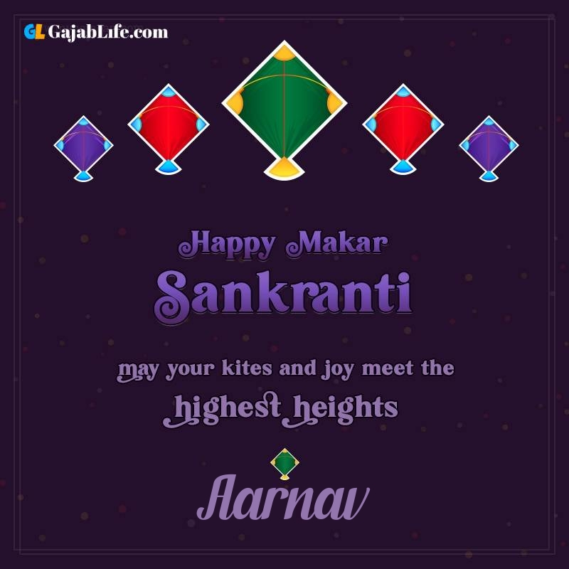 Happy makar sankranti aarnav 2021 images wishes quotes