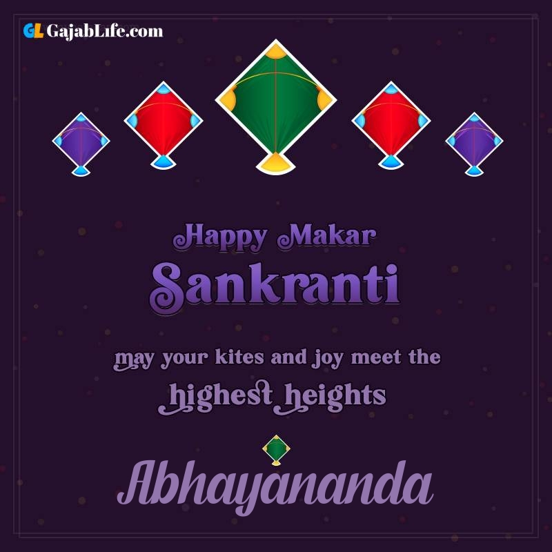 Happy makar sankranti abhayananda 2021 images wishes quotes