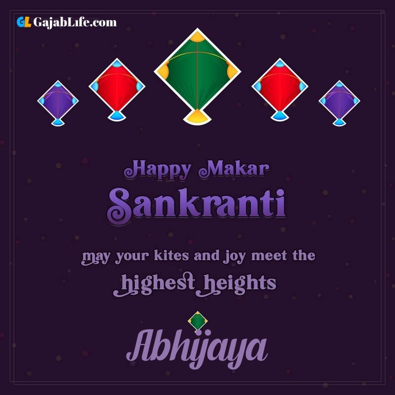 Happy makar sankranti abhijaya 2021 images wishes quotes