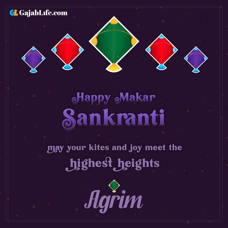 Happy makar sankranti agrim 2021 images wishes quotes