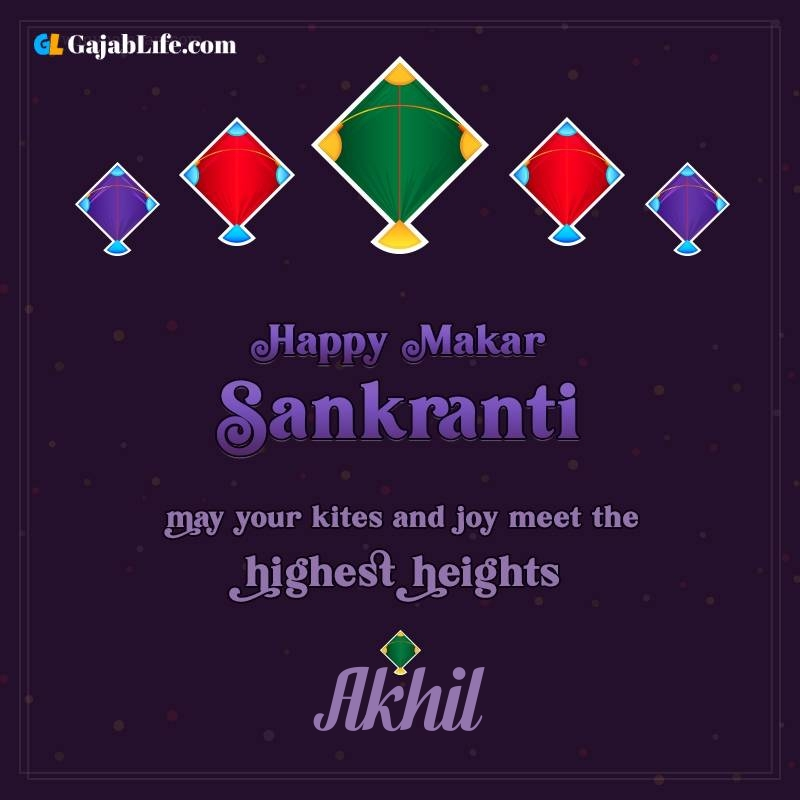 Happy makar sankranti akhil 2021 images wishes quotes
