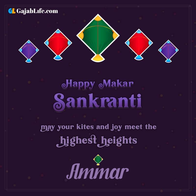 Happy makar sankranti ammar 2021 images wishes quotes