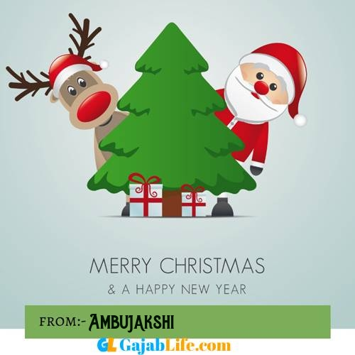 Ambujakshi happy merry christmas and happy new year wishes quotes images free