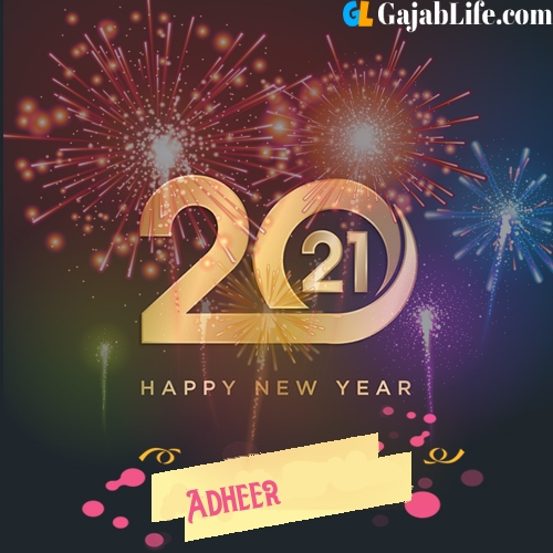 Happy new year 2021: images, adheer wishes, quotes, celebrations, cards, wallpapers, photos with name