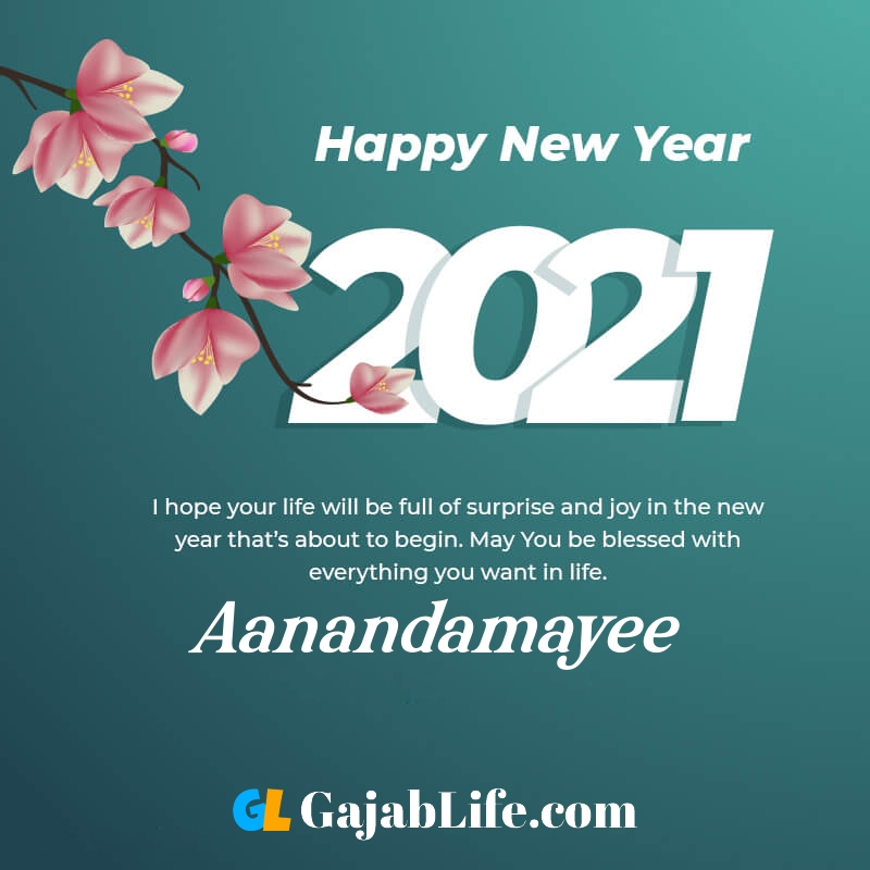 Happy new year aanandamayee 2021 greeting card photos quotes messages images