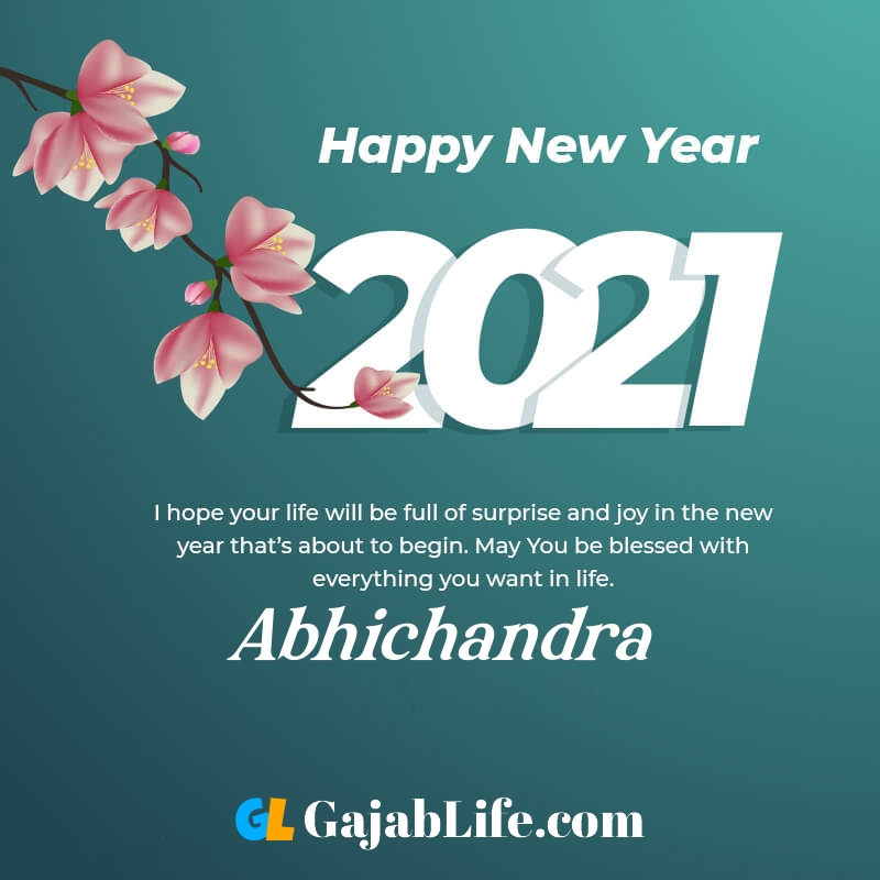 Happy new year abhichandra 2021 greeting card photos quotes messages images