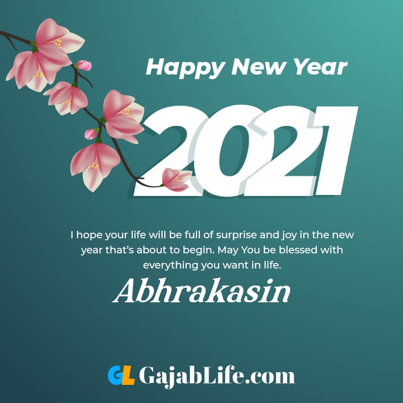 Happy new year abhrakasin 2021 greeting card photos quotes messages images