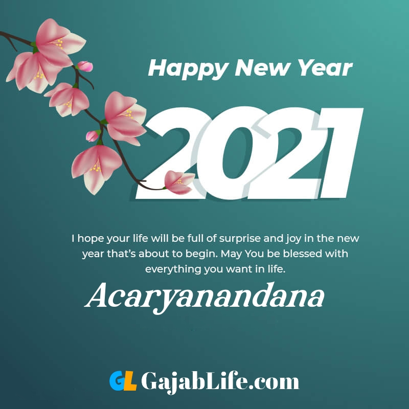 Happy new year acaryanandana 2021 greeting card photos quotes messages images