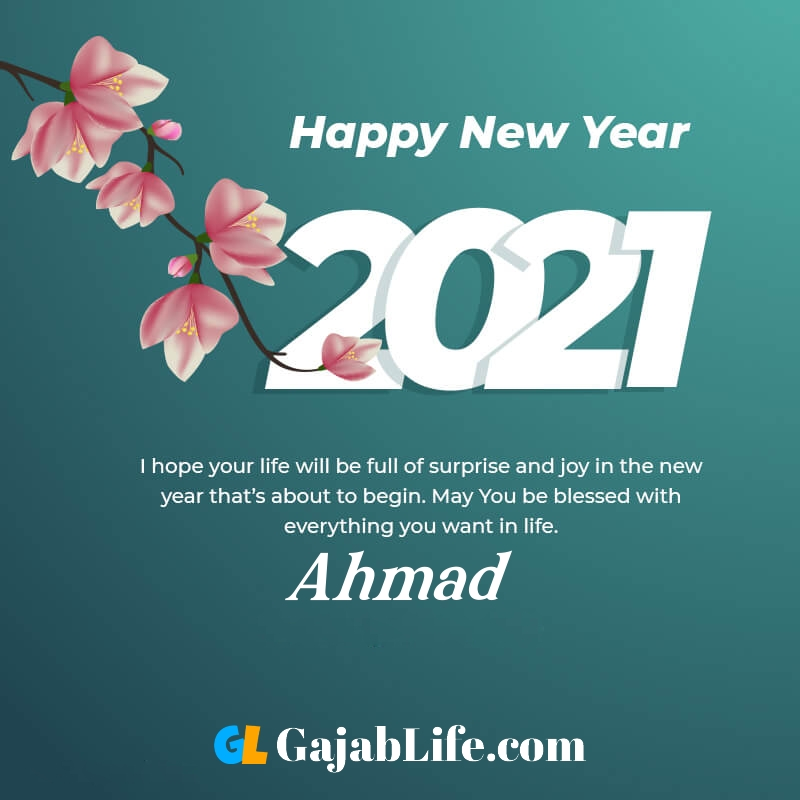 Happy new year ahmad 2021 greeting card photos quotes messages images