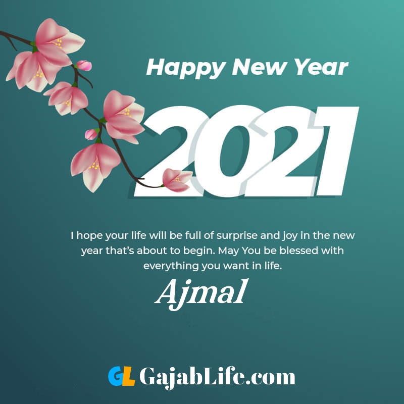 Happy new year ajmal 2021 greeting card photos quotes messages images