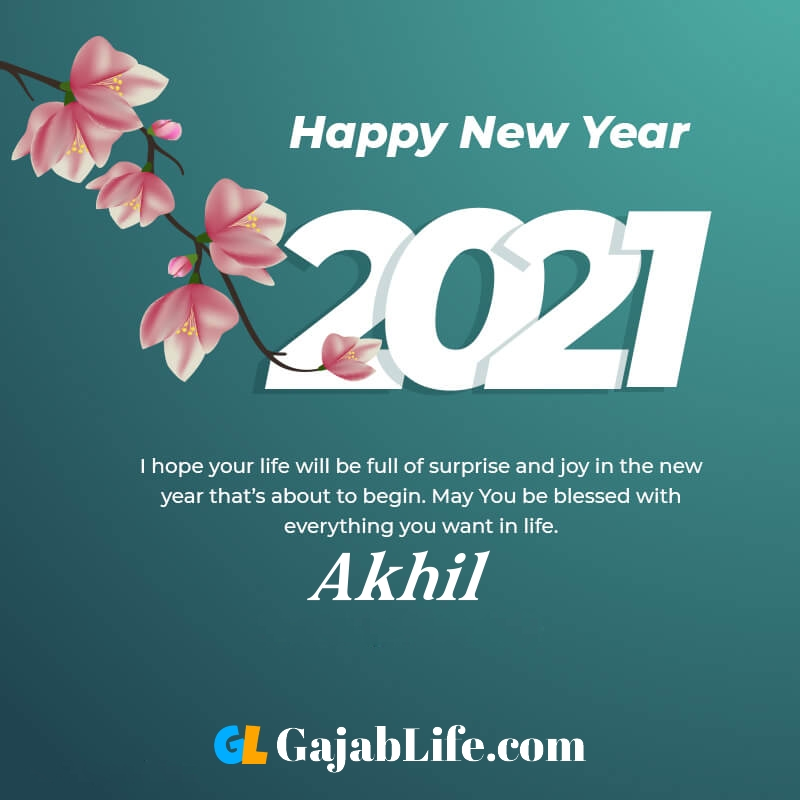 Happy new year akhil 2021 greeting card photos quotes messages images