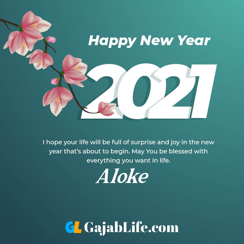 Happy new year aloke 2021 greeting card photos quotes messages images