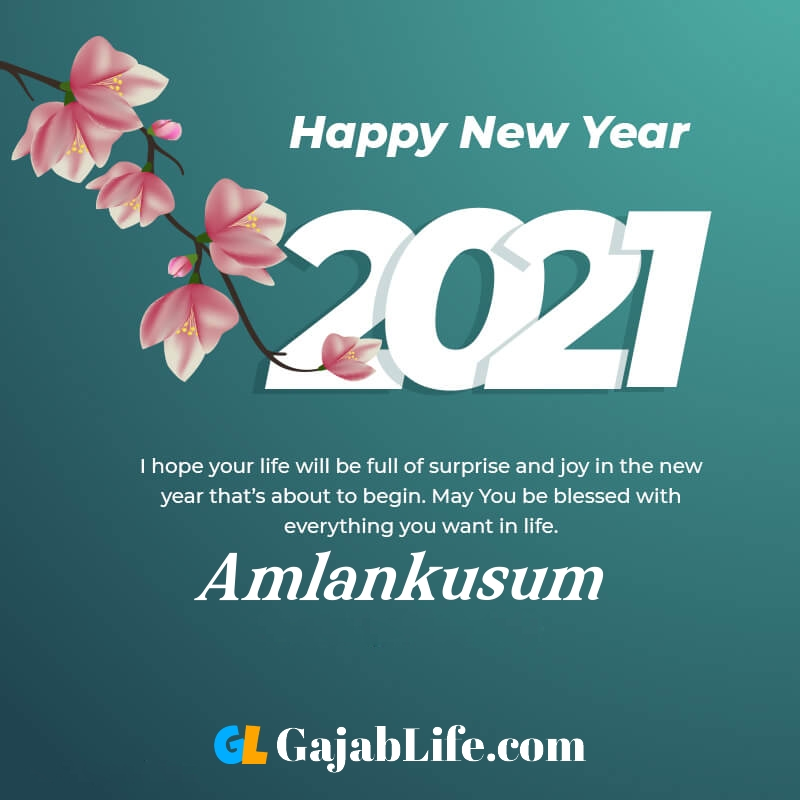 Happy new year amlankusum 2021 greeting card photos quotes messages images