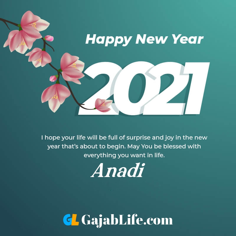 Happy new year anadi 2021 greeting card photos quotes messages images
