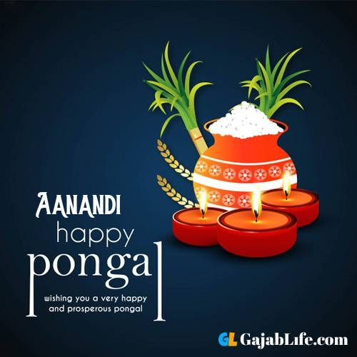 Aanandi happy pongal wishes images name pictures greeting card in telugu tamil