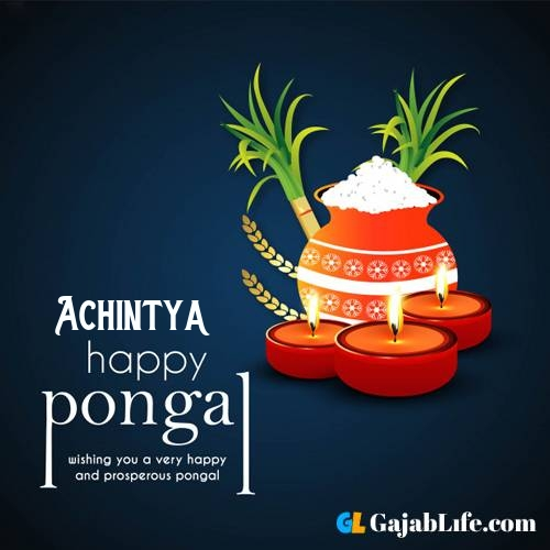 Achintya happy pongal wishes images name pictures greeting card in telugu tamil