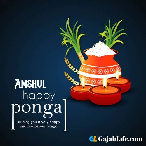 Amshul happy pongal wishes images name pictures greeting card in telugu tamil
