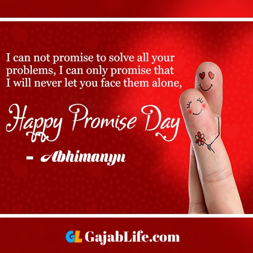 Abhimanyu happy promise day status wish images, promise day quotes