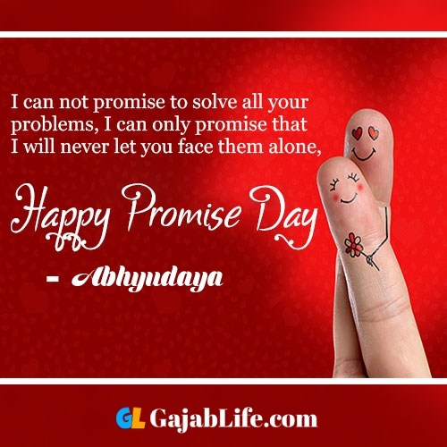 Abhyudaya happy promise day status wish images, promise day quotes