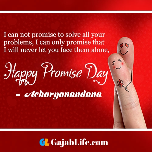 Acharyanandana happy promise day status wish images, promise day quotes