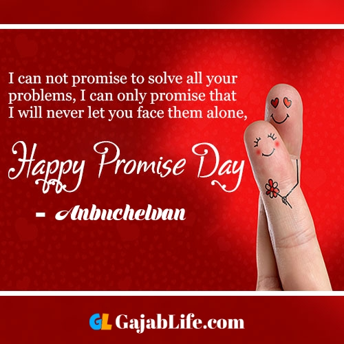 Anbuchelvan happy promise day status wish images, promise day quotes