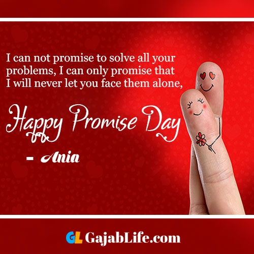 Ania happy promise day status wish images, promise day quotes