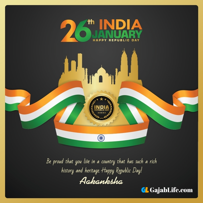 Happy republic day aakanksha wishes quotes images pics with name