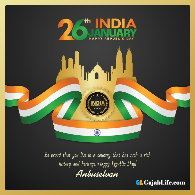 Happy republic day anbuselvan wishes quotes images pics with name