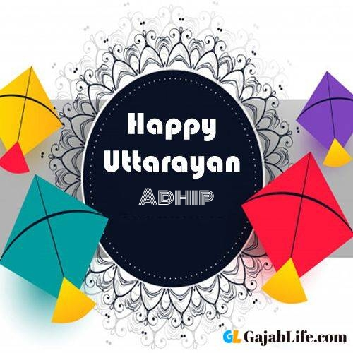 Happy uttarayan adhip images name images