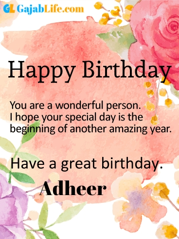Have a great birthday adheer - happy birthday wishes card