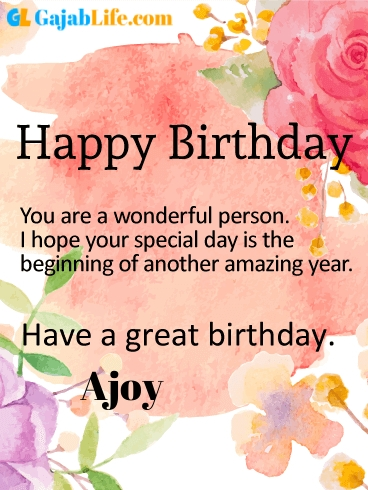 Have a great birthday ajoy - happy birthday wishes card
