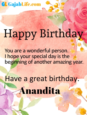 Have a great birthday anandita - happy birthday wishes card