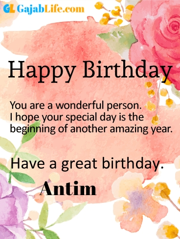 Have a great birthday antim - happy birthday wishes card