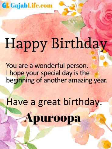 Have a great birthday apuroopa - happy birthday wishes card