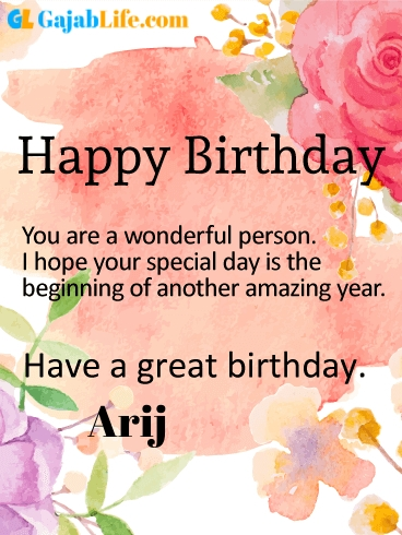 Have a great birthday arij - happy birthday wishes card
