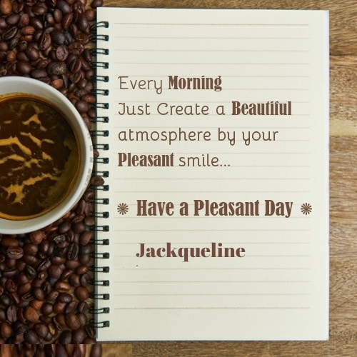 Jackqueline good morning wish greeting card