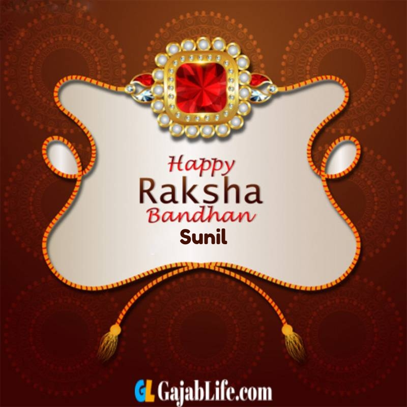 Sunil Happy Raksha Bandhan Wishes Images Greeting Card Picture With Name January 2021