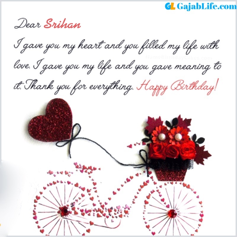 Srihan romantic and special birthday wishes for lover