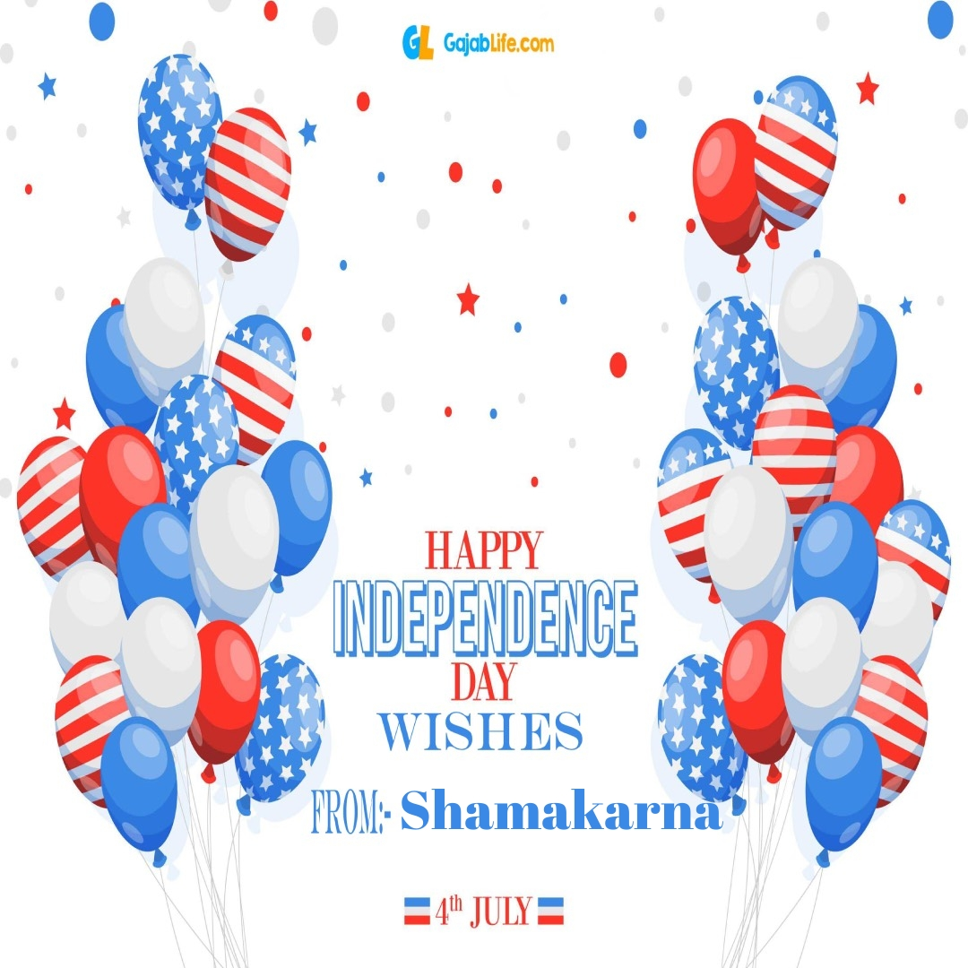 Shamakarna 4th july america's independence day