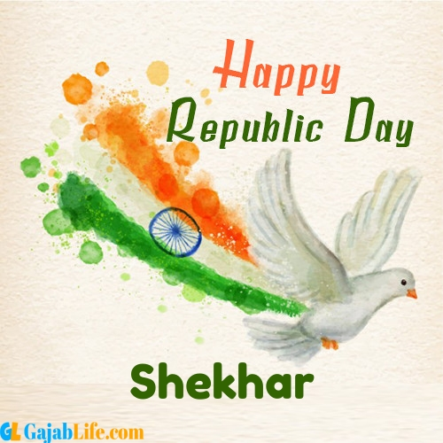 Create Your Republic Day Wallpaper Shekhar With Name Profile Picture For Whatsapp January 2021